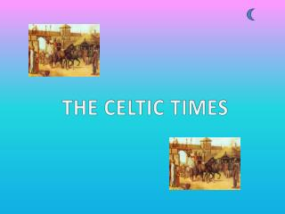 THE CELTIC TIMES