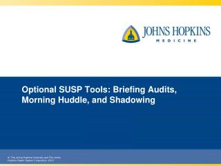 Optional SUSP Tools: Briefing Audits, Morning Huddle, and Shadowing