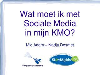 Wat moet ik met Sociale Media in mijn KMO?