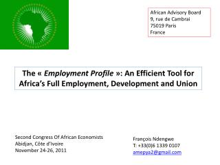Second  Congress  Of  African Economists Abidjan, Côte d'Ivoire November  24-26, 2011