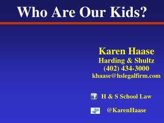 Who Are Our Kids?