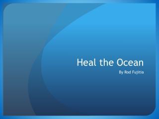 Heal the Ocean