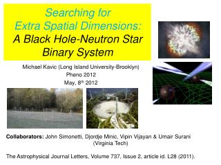 Searching for Extra Spatial Dimensions: A Black Hole-Neutron Star  Binary System
