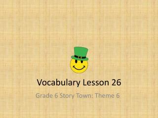 Vocabulary  Lesson  26