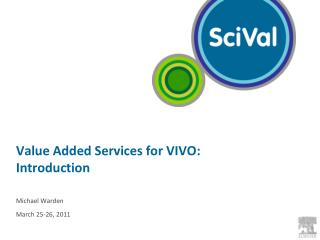 Value Added Services for VIVO: Introduction