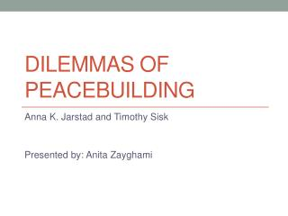 Dilemmas of  peacebuilding