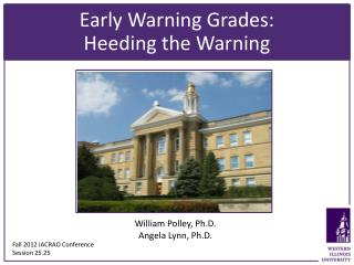 Early Warning Grades: Heeding the Warning
