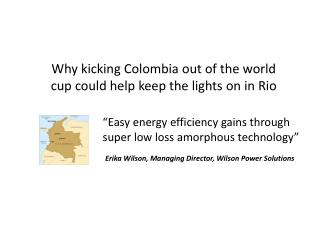 Why kicking Colombia out of the world cup could help keep the lights on in Rio