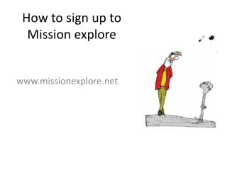 How to sign up to Mission explore