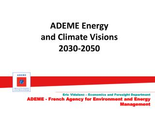 ADEME Energy  and  Climate  Visions  2030-2050
