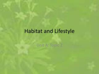 Habitat and Lifestyle