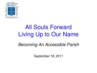 All Souls Forward Living Up to Our Name