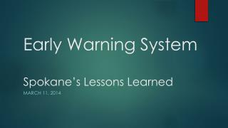 Early Warning System Spokane's Lessons Learned