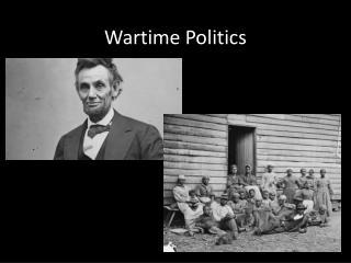 Wartime Politics