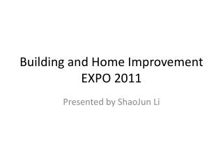 Building and Home Improvement EXPO 2011