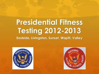 Presidential Fitness Testing 2012-2013