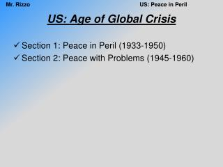 US: Age of Global Crisis