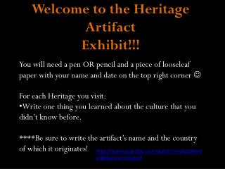 Welcome to the Heritage Artifact Exhibit!!!