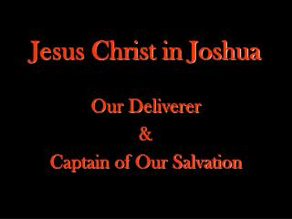 Jesus Christ in Joshua