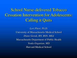School Nurse-delivered Tobacco Cessation Intervention for Adolescents: Calling it Quits