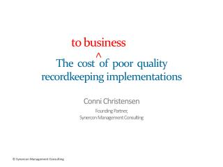 The  cost  of  poor  quality  recordkeeping implementations