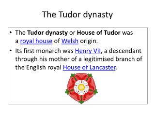 The Tudor dynasty
