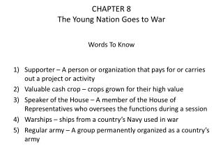 CHAPTER 8 The Young Nation Goes to War