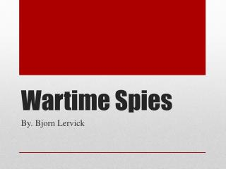 Wartime Spies