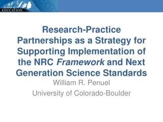 William R. Penuel University of Colorado-Boulder