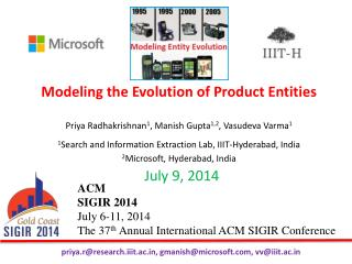 ACM  SIGIR 2014  July 6-11, 2014 The 37 th  Annual  I nternational ACM SIGIR Conference