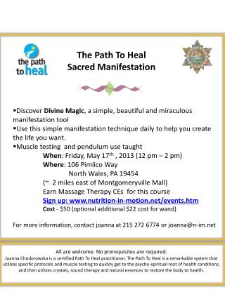 The Path To Heal Sacred Manifestation