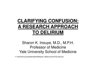 CLARIFYING CONFUSION: A RESEARCH APPROACH TO DELIRIUM