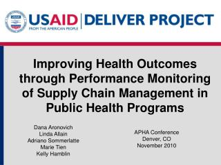 Improving Health Outcomes through Performance Monitoring of Supply Chain Management in Public Health Programs