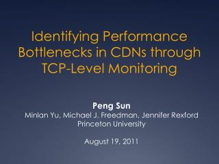 Identifying Performance Bottlenecks in CDNs through TCP-Level Monitoring