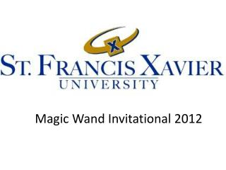 Magic Wand Invitational 2012