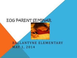 EOG PARENT SEMINAR