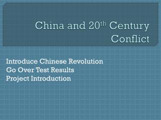 China and 20 th  Century Conflict