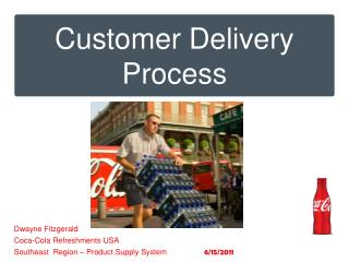 Customer Delivery Process