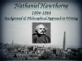 Nathaniel Hawthorne Background