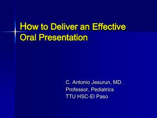 How to Deliver an Effective Oral Presentation