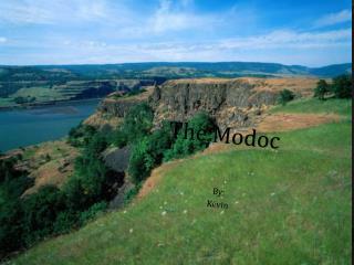 The Modoc