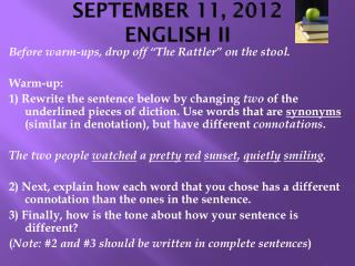 SEPTEMBER 11,  2012 ENGLISH II