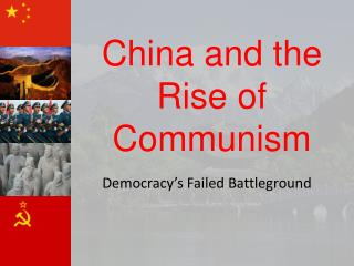 China and the Rise of Communism