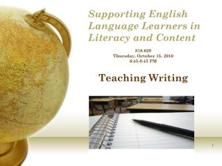 Supporting  English  Language Learners  in Literacy and Content