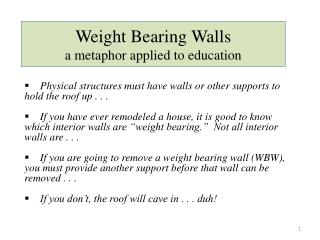 Weight Bearing  Walls       a  metaphor applied to education