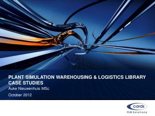 Plant Simulation Warehousing & Logistics  Library Case studies