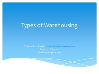 Types of Warehousing