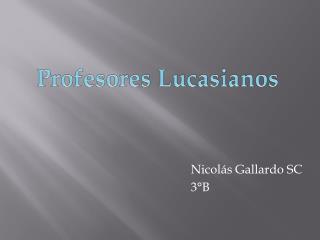 Nicolás Gallardo SC 3°B