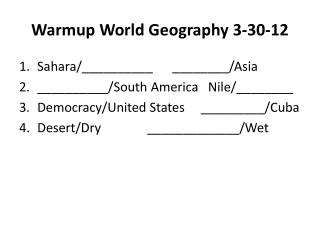 Warmup  World Geography  3-30-12