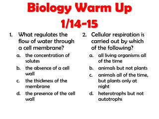 Biology Warm Up 1/14-15